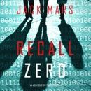 Recall Zero: An Agent Zero Spy Thriller, Book 6 (Unabridged) MP3 Audiobook