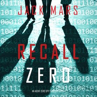 Recall Zero: An Agent Zero Spy Thriller, Book 6 (Unabridged) E-Book Download