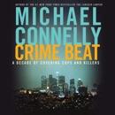 Crime Beat (Abridged) MP3 Audiobook