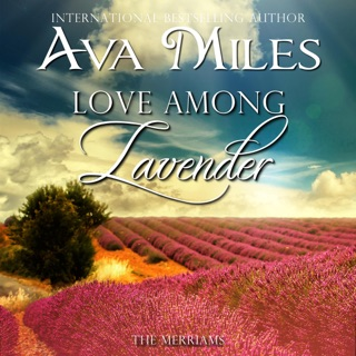 Love Among Lavender: The Merriams, Book 2 (Unabridged) E-Book Download
