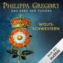 Wolfsschwestern: Das Erbe der Tudors 1 MP3 Audiobook
