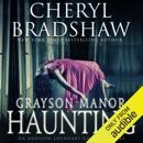 Grayson Manor Haunting: Addison Lockhart Series, Book One (Unabridged) MP3 Audiobook