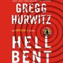 Download Hellbent: An Orphan X Novel (Evan Smoak, Book 3) (Unabridged) MP3