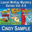 Laurel McKay Mysteries Series Box Set, Books 4-6 (Unabridged) MP3 Audiobook
