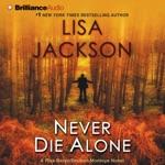 Never Die Alone (Abridged)