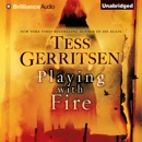 Playing with Fire: A Novel (Unabridged) MP3 Audiobook