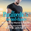 The Paramedic's Second Chance (Sweet Contemporary Beach Romance): Hawthorne Harbor Second Chance Romance, Book 1 (Unabridged) MP3 Audiobook