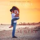 Ora e per sempre (La Locanda di Sunset Harbor—Libro 1) mp3 descargar