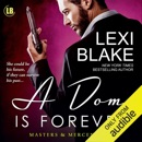 A Dom is Forever: Masters and Mercenaries, Book 3 (Unabridged) MP3 Audiobook