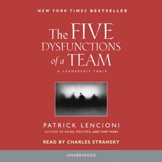 The Five Dysfunctions of a Team: A Leadership Fable (Unabridged) MP3 Download