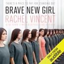 Brave New Girl (Unabridged) MP3 Audiobook