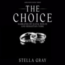 The Choice: Arranged Series, Book 3 (Unabridged) MP3 Audiobook
