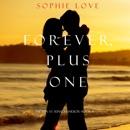 Forever, Plus One (The Inn at Sunset Harbor—Book 6) mp3 descargar