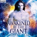 Awakened by the Giant: A Kindred Tales Novel (Brides of the Kindred) MP3 Audiobook
