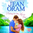 Falling for the Movie Star: A Movie Star Romance MP3 Audiobook