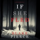 If She Fled (A Kate Wise Mystery—Book 5) MP3 Audiobook