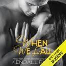 When We Fall: When I Break, Book 3 (Unabridged) MP3 Audiobook