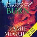 Beautiful Burn: A Novel (Unabridged) MP3 Audiobook