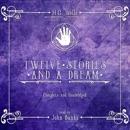 Twelve Stories and a Dream (Unabridged) MP3 Audiobook