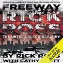 Download Freeway Rick Ross: The Untold Autobiography (Unabridged) MP3