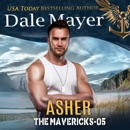 Asher: The Mavericks, Book 5 (Unabridged) MP3 Audiobook