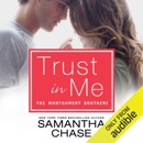 Trust in Me: Montgomery Brothers, Book 2 (Unabridged) MP3 Audiobook