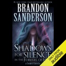 Shadows for Silence in the Forests of Hell: A Cosmere Novella (Unabridged) MP3 Audiobook