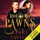 House of Pawns: House of Royals, Book 2 (Unabridged) MP3 Audiobook