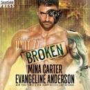 Unit 77: Broken MP3 Audiobook