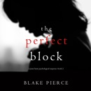 The Perfect Block: A Jessie Hunt Psychological Suspense Thriller 2 MP3 Audiobook