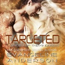 Targeted: Brides of the Kindred, Book 15 (Unabridged) MP3 Audiobook