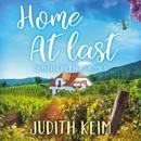 Home at Last: Chandler Hill Inn Series, Book 3 (Unabridged) MP3 Audiobook