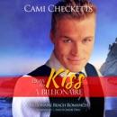 How to Kiss a Billionaire: Billionaire Beach Romance, Book 5 MP3 Audiobook