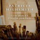 Tom Ripley under jorden MP3 Audiobook