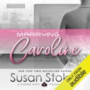 Marrying Caroline: SEAL of Protection (Unabridged) MP3 Audiobook