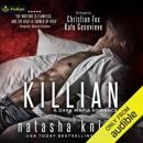 Killian: A Dark Mafia Romance (Unabridged) MP3 Audiobook