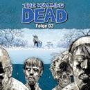 The Walking Dead, Folge 03 MP3 Audiobook