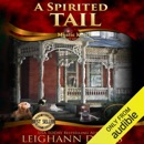 A Spirited Tail (Unabridged) MP3 Audiobook