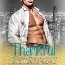 Thankful: A Secret Baby Romance (Unabridged) MP3 Audiobook