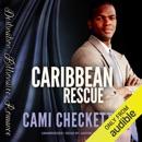 Caribbean Rescue: Billionaire Beach Romance, Book 1 (Unabridged) MP3 Audiobook