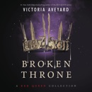 Broken Throne: A Red Queen Collection MP3 Audiobook