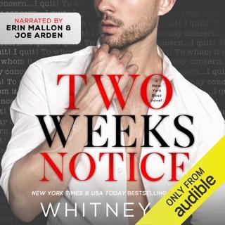 Two Weeks Notice (Unabridged) E-Book Download