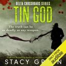 Tin God: Delta Crossroads, Book 1 (Unabridged) MP3 Audiobook