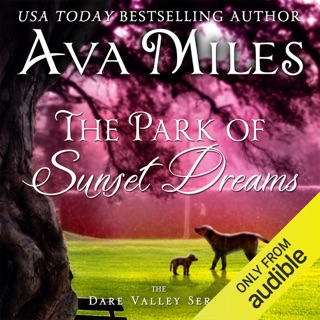 The Park of Sunset Dreams: Dare Valley Series, Book 6 (Unabridged) E-Book Download