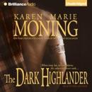 The Dark Highlander: The Highlander Series, Book 5 (Unabridged) MP3 Audiobook