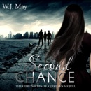 Second Chance: Paranormal, Tattoo, Supernatural, Coming of Age, Romance (The Chronicles of Kerrigan Sequel, Book 3) (Unabridged) MP3 Audiobook