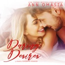 Daring Desires Complete Collection (Books 1 - 5): Daring the Neighbor, Daring his Passion, Daring Rescue, Daring her Captor, and Daring the Judge MP3 Audiobook