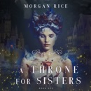 A Throne for Sisters (Book One) MP3 Audiobook