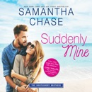 Suddenly Mine: The Montgomery Brothers MP3 Audiobook