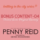 Knitting in the City Bonus Content - 04: Original opening of 'Friends Without Benefits' MP3 Audiobook